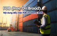 Nội dung điều kiện FOB incoterms 2020