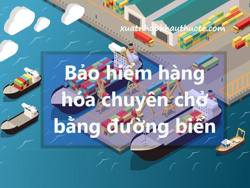 Bảo hiểm hàng hóa chuyên chở bằng đường biển