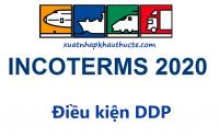 Điều kiện DDP trong Incoterms 2020