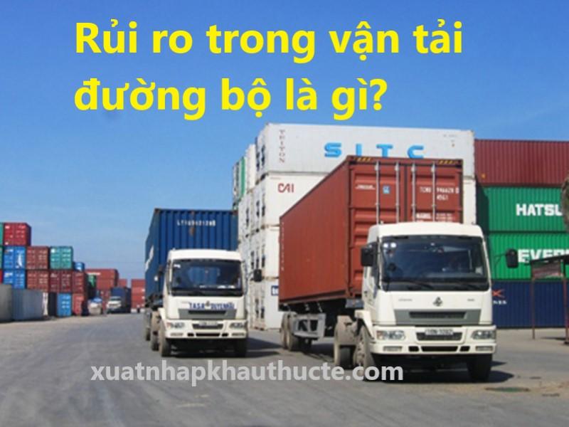 Rủi ro trong vận tải đường bộ là gì?